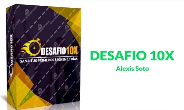 Desafío 10X – Alexis Soto