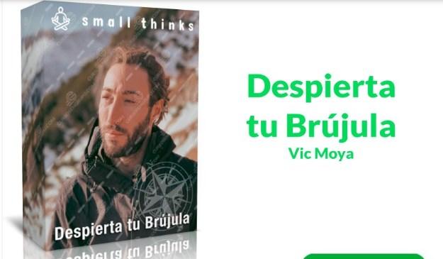 Despierta tu brújula – Vic Moya
