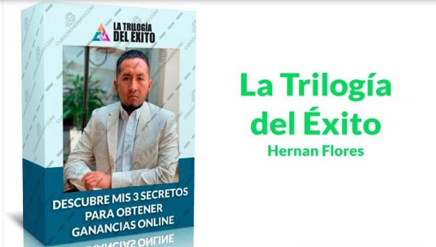 La Trilogía del Éxito – Hernán Flores
